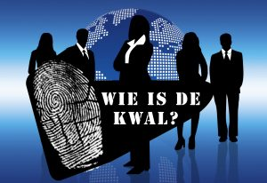 Wie is de kwal?!